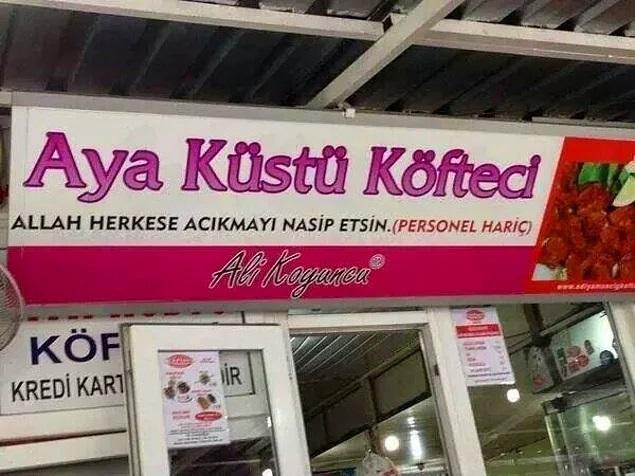 Ayak üstü is een referentie naar staand eten, Aya Küstü betekent is als je niet meer met de maan spreekt.